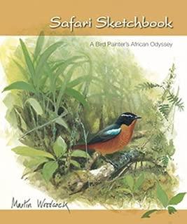 Safari Sketchbook: A Bird Painter's African Odyssey