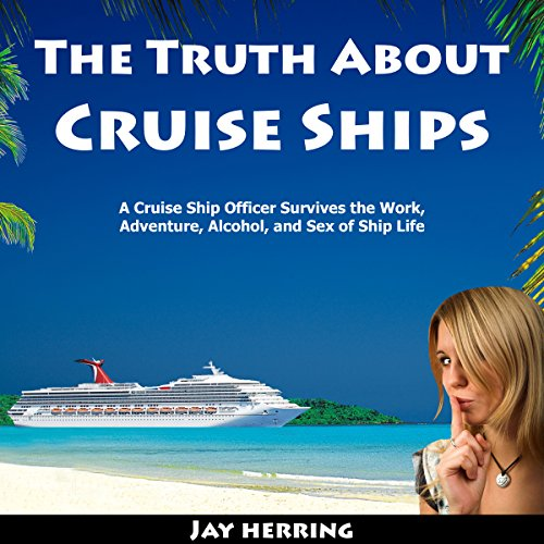 The Truth About Cruise Ships cover art