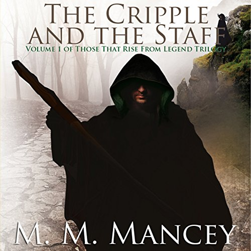 The Cripple and the Staff, Vol.1 audiobook cover art