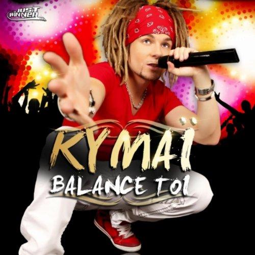 KYMAI TOI TÉLÉCHARGER MP3 BALANCE