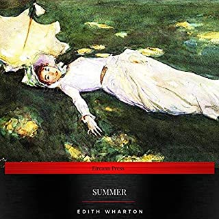 Summer                   By:                                                                                                                                 Edith Wharton                               Narrated by:                                                                                                                                 Chloe Boyle                      Length: 5 hrs and 38 mins     2 ratings     Overall 5.0