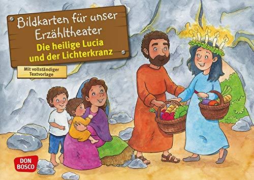 Die heilige Lucia und der Lichterkranz. Kamishibai Bildkartenset. Entdecken - Erzählen - Begreifen: Vorbilder und Heilige. (Geschichten von Vorbildern und Heiligen für unser Erzähltheater)