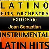 Exitos de Joan Sebastian