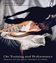 On Training and Performance: Traces of an Odin Teatret Actress (English Edition)