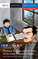 Sherlock Holmes and the Case of the Curly-Haired Company: Mandarin Companion Graded Readers Level 1, Traditional Character Edition
