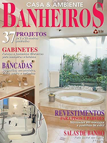 Casa & Ambiente - Banheiros & Lavabos: Edição 4 (Portuguese Edition)