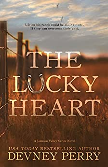 The Lucky Heart (Jamison Valley Book 3) by [Devney Perry]
