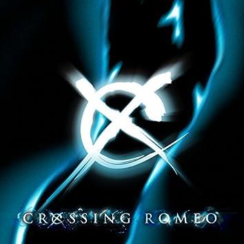 Crossing Romeo