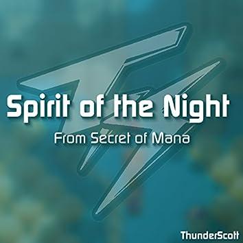 "Spirit of the Night (From ""Secret of Mana"")"