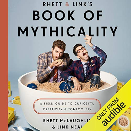 Rhett & Link's Book of Mythicality  By  cover art