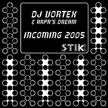 Incoming 2005