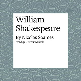 William Shakespeare                   De :                                                                                                                                 Nicolas Soames                               Lu par :                                                                                                                                 Trevor Nichols                      Durée : 19 min     1 notation     Global 5,0