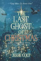 THE LAST GHOST OF CHRISTMAS