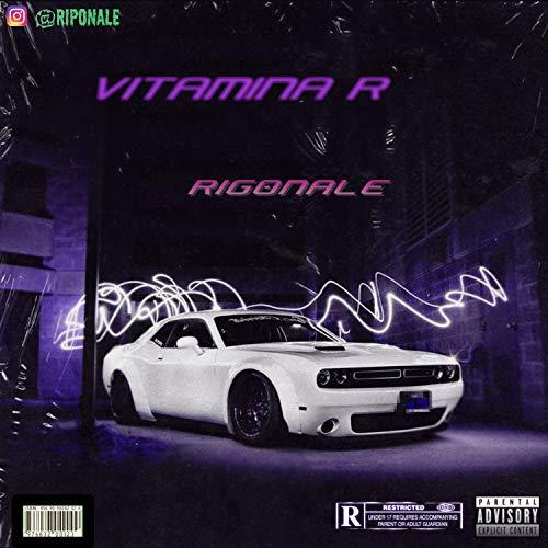 VITAMINA R [Explicit]