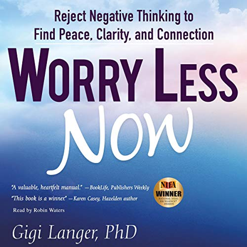 50 Ways to Worry Less Now audiobook cover art