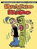 Braccio di Ferro. I protagonisti del fumetto (Vol. 1)