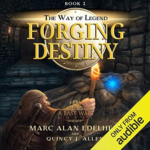 Forging Destiny Audiobook By Marc Alan Edelheit, Quincy J. Allen cover art
