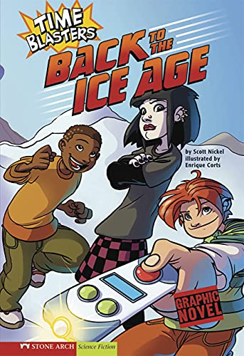 Back to the Ice Age (Time Blasters)