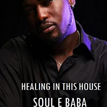 Healing in This House