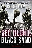 Red Blood, Black Sand: Fighting Alongside...
