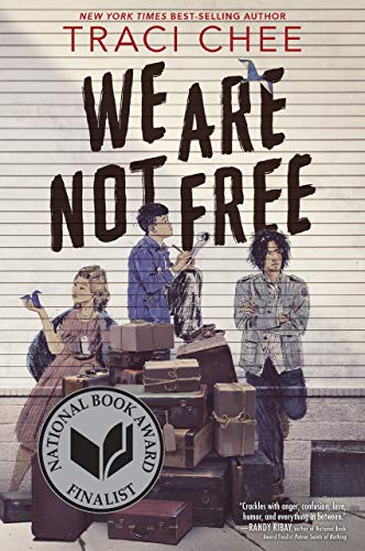 We Are Not Free (English Edition)
