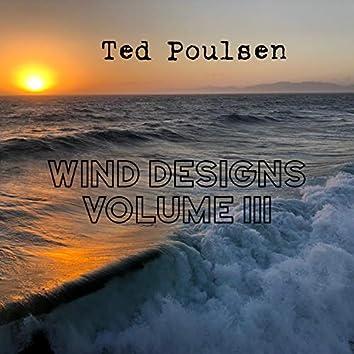 Wind Designs, Vol. III