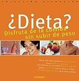 ¿Dieta? Disfruta de la comida sin subir de peso