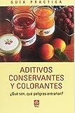 Aditivos, conservantes y colorantes
