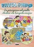 Favol@ndo. La principessa sul pisello-Aladino e la lampada magica. Ediz. in stampatello maiuscolo
