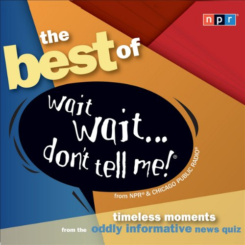 Best of Wait Wait . . . Don't Tell Me! cover art