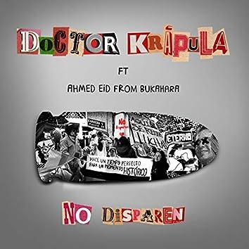 No Disparen (feat. Bukahara)