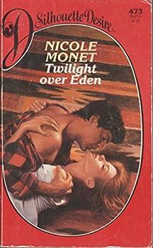 Twilight Over Eden (Desire, No 473) 0373054734 Book Cover