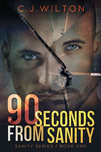 Book: 90 Seconds from Sanity by C.J. Wilton