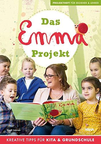 Das Emma - Projekt: Projektheft für Erzieher und Lehrer