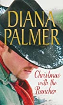 Christmas with the Rancher: The Rancher / Christmas Cowboy / A Man Of Means (Mills & Boon Special Releases) by Palmer, Diana (2013) Paperback