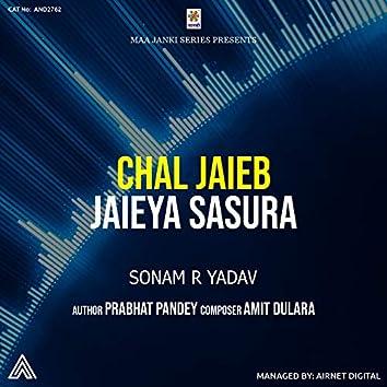 Chal Jaieb Jaieya Sasura