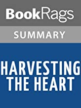 Summary & Study Guide Harvesting the Heart by Jodi Picoult
