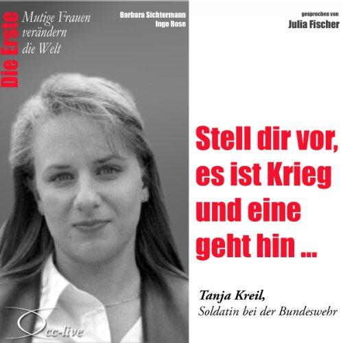 Stell dir vor, es ist Krieg und eine geht hin - Tanja Kreil audiobook cover art