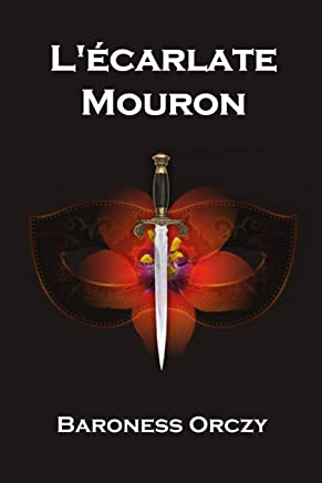 L'écarlate Mouron: The Scarlet Pimpernel, French edition