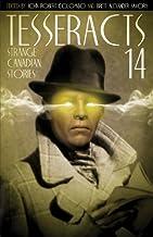 Tesseracts Fourteen (Strange Canadian Stories)