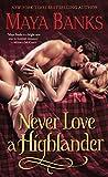 Never Love a Highlander: 3 (The Highlanders)