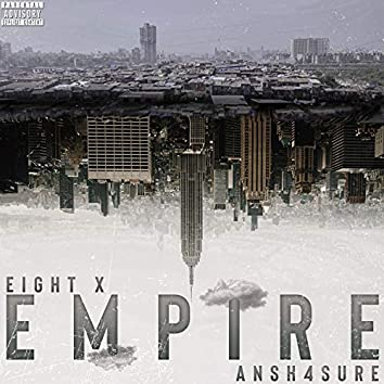 Empire - Ansh4sure   EightX