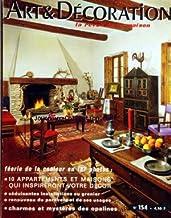 ART ET DECORATION [No 154] du 01/12/1970 - FEERIE DE LA COULEUR EN 187 PHOTOS - 10 APPARTEMENTS ET MAISONS - SEDUISANTES INSTALLATIONS AU GRENIER - RENOUVEAU DU PARAVENT ET DE SES USAGES - CHARMES ET MYSTERES DES OPALINES