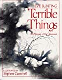 Terrible Things( An Allegory of the Holocaust)[TERRIBLE THINGS][Hardcover]