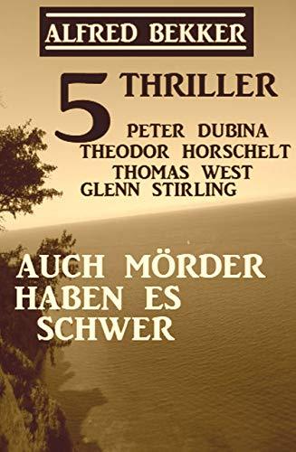 5 Thriller: Auch Mörder habe es schwer
