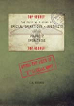 The Official History of Special Operations Australia, Volume 2 - Operations: From the files of