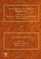 Geriatric Neurology (Volume 167) (Handbook of Clinical Neurology, Volume 167)