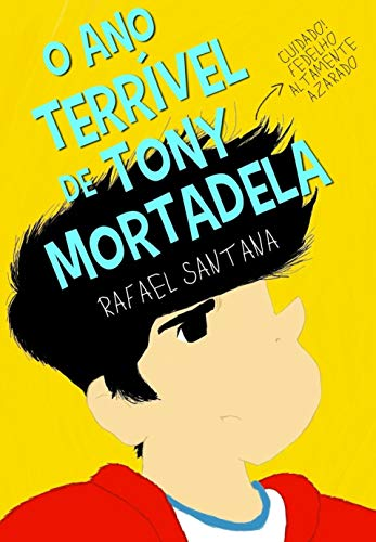 O Ano Terrível de Tony Mortadela