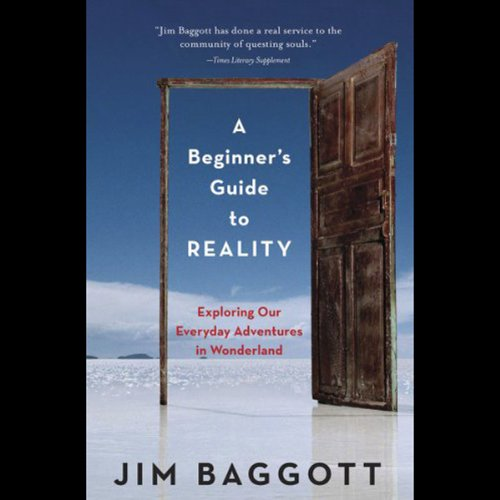 A Beginner's Guide to Reality audiobook cover art