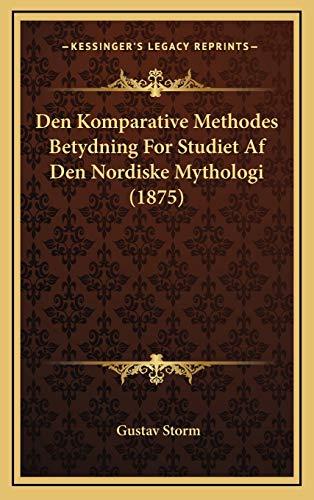 Den Komparative Methodes Betydning for Studiet AF Den Nordis